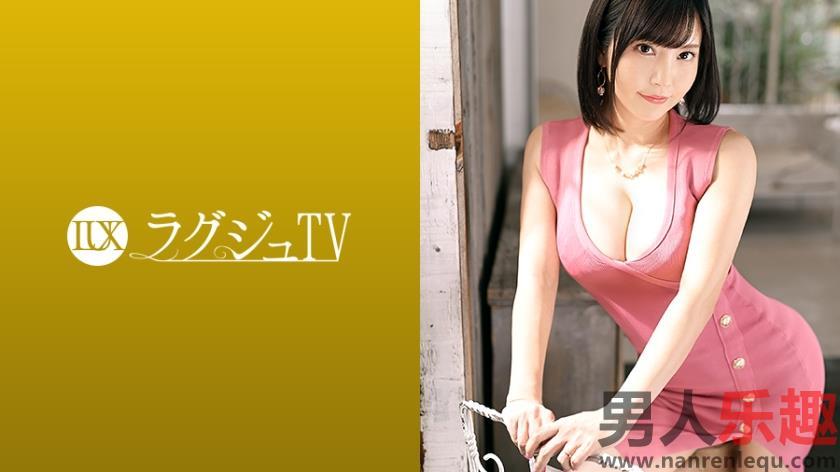259LUXU-1367系列封面八桥惠美35岁经营服装品牌