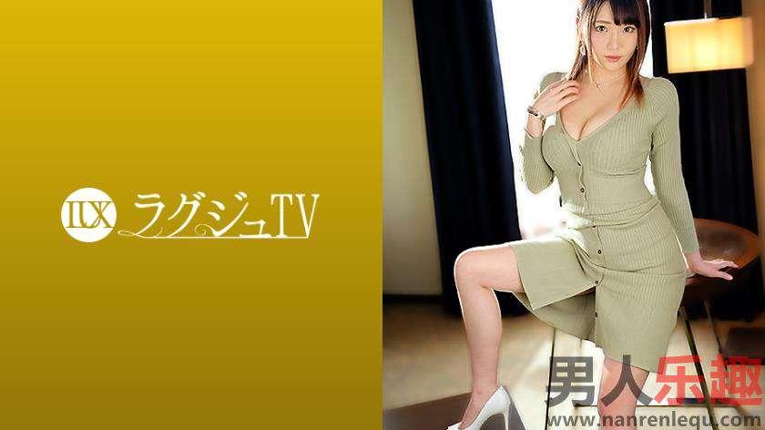 259LUXU-1411系列是30岁模特谷口静香